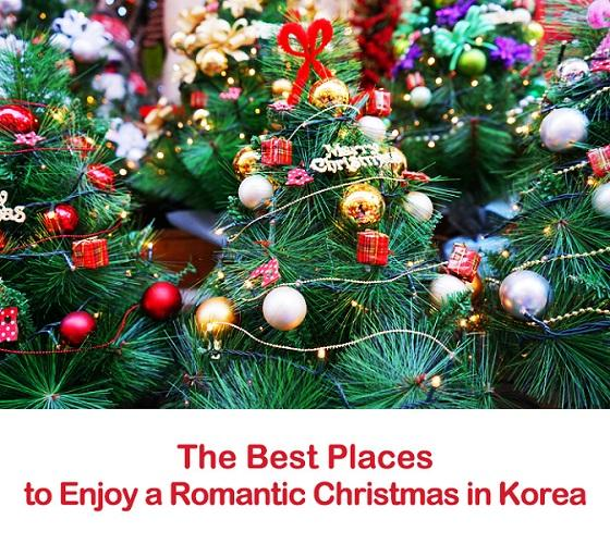 Christmas In Korea.The Best Places To Enjoy A Romantic Christmas In Korea A